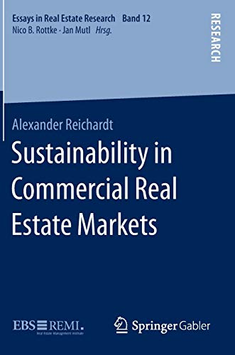 Sustainability in Commercial Real Estate Markets (Essays in Real Estate Research): Alexander ...