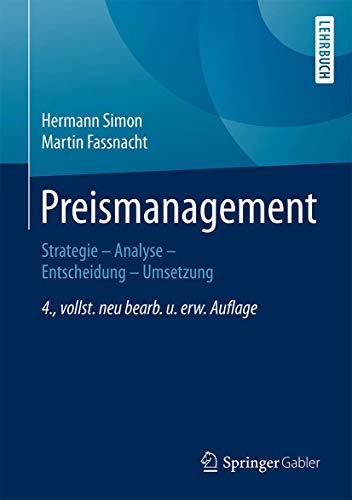 9783658118709: Preismanagement: Strategie - Analyse - Entscheidung - Umsetzung
