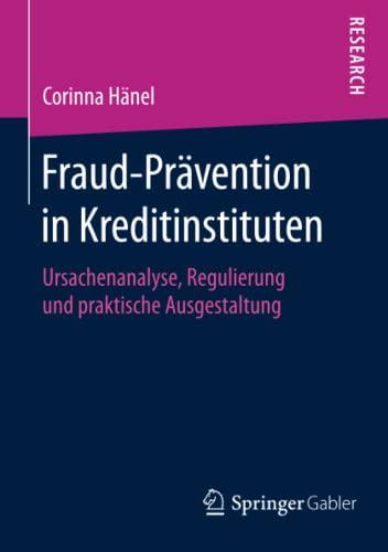 Fraud-Prävention in Kreditinstituten: Corinna H�nel