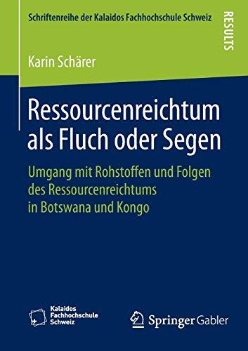 Ressourcenreichtum als Fluch oder Segen: Karin Schärer