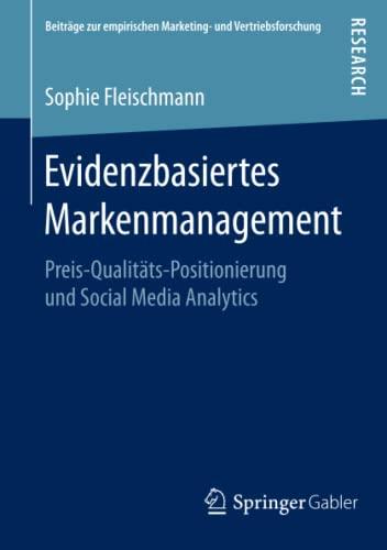 Evidenzbasiertes Markenmanagement: Sophie Fleischmann