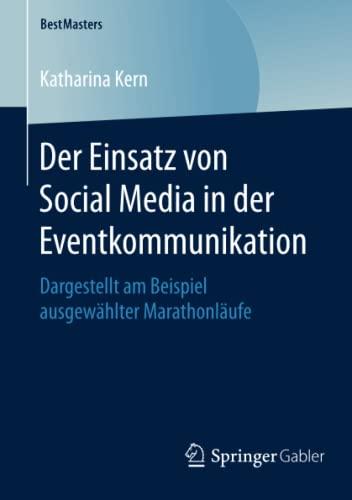 Der Einsatz von Social Media in der Eventkommunikation: Katharina Kern