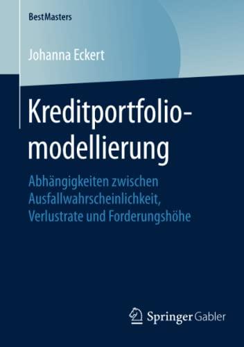 Kreditportfoliomodellierung: Johanna Eckert