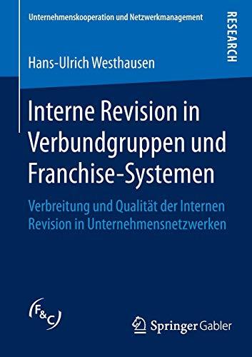 Interne Revision in Verbundgruppen und Franchise-Systemen: Hans-Ulrich Westhausen