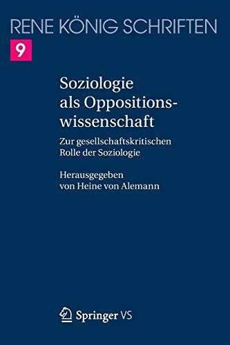 Soziologie als Oppositionswissenschaft: Oliver König