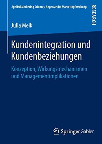 Kundenintegration und Kundenbeziehungen: Julia Meik