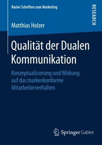 Qualität der Dualen Kommunikation: Matthias Holzer