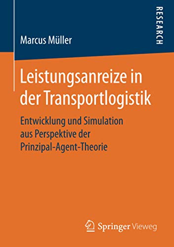 Leistungsanreize in der Transportlogistik: Marcus Müller