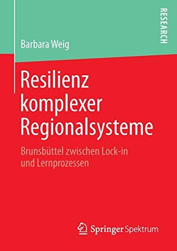 Resilienz komplexer Regionalsysteme: Barbara Weig