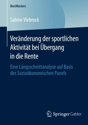 Veränderung der sportlichen Aktivität bei Übergang in die Rente: Sabine Viebrock