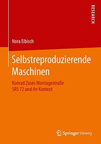 Selbstreproduzierende Maschinen: Nora Eibisch