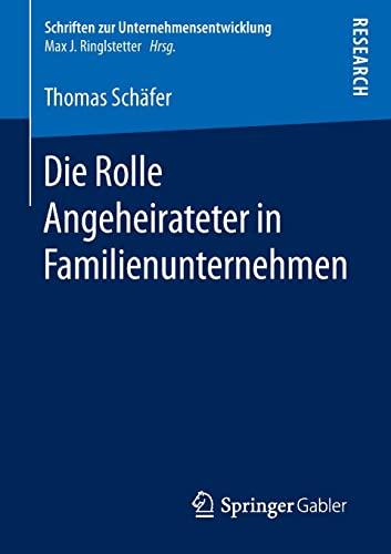 Die Rolle Angeheirateter in Familienunternehmen: Thomas Sch�fer