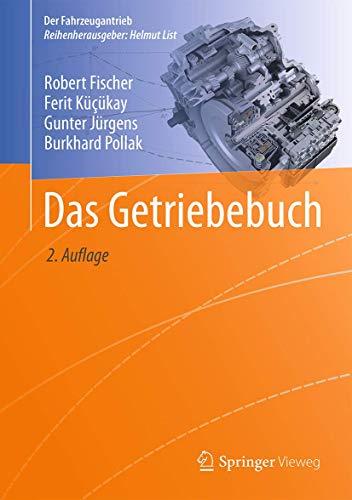 Das Getriebebuch (Der Fahrzeugantrieb) (German Edition): Robert Fischer
