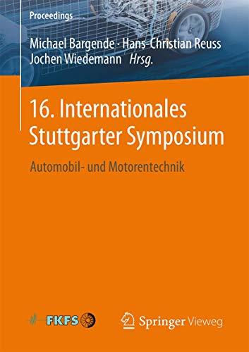 9783658132545: 16. Internationales Stuttgarter Symposium: Automobil- und Motorentechnik (Proceedings) (German Edition)