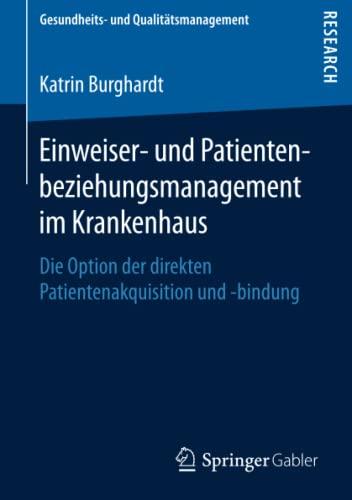 Einweiser- und Patientenbeziehungsmanagement im Krankenhaus: Katrin Burghardt