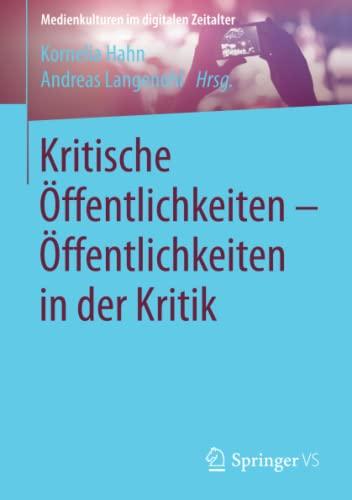 Kritische Öffentlichkeiten - Öffentlichkeiten in der Kritik: Kornelia Hahn