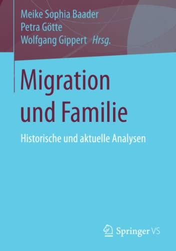 9783658150204: Migration und Familie: Historische und aktuelle Analysen (German Edition)