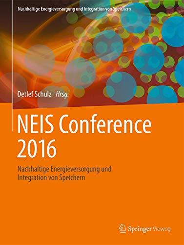 9783658150280: NEIS Conference 2016: Nachhaltige Energieversorgung und Integration von Speichern