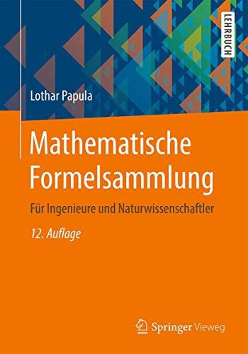 Mathematische Formelsammlung: Für Ingenieure und Naturwissenschaftler
