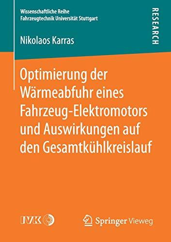 Optimierung Der W rmeabfuhr Eines Fahrzeug-Elektromotors Und Auswirkungen Auf Den Gesamtk ...