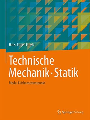 Technische mechanik beispielen zvab for Technische mechanik statik aufgaben