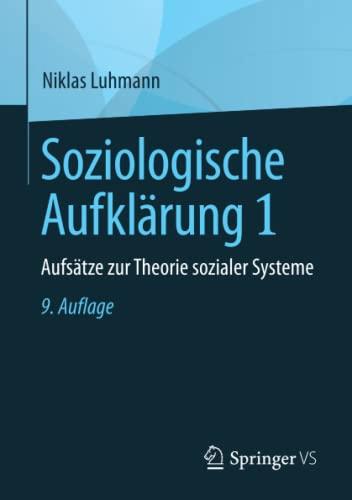 9783658196554: Soziologische Aufklärung 1: Aufsätze zur Theorie sozialer Systeme