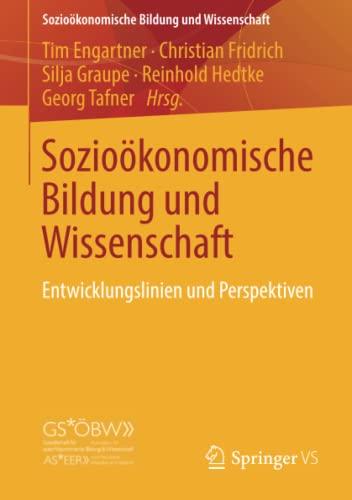 Sozioökonomische Bildung und Wissenschaft: Tim Engartner