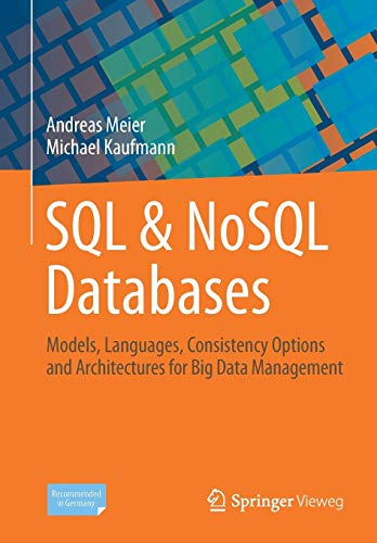 9783658245481: SQL & NoSQL Databases: Models, Languages, Consistency Options and Architectures for Big Data Management