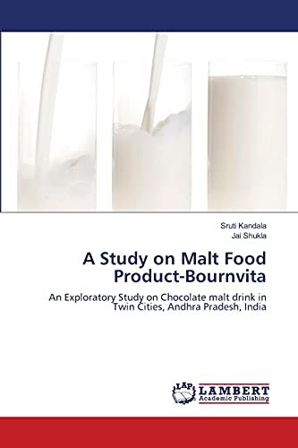A Study on Malt Food Product-Bournvita: Sruti Kandala