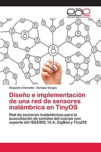 Diseño e implementación de una red de: Alejandro Clemotte, Enrique