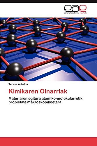 9783659003059: Kimikaren Oinarriak: Materiaren egitura atomiko-molekularretik propietate makroskopikoetara (Spanish Edition)