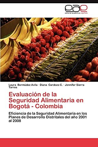 Evaluación de la Seguridad Alimentaria en Bogotá - Colombia: Eficiencia de la ...