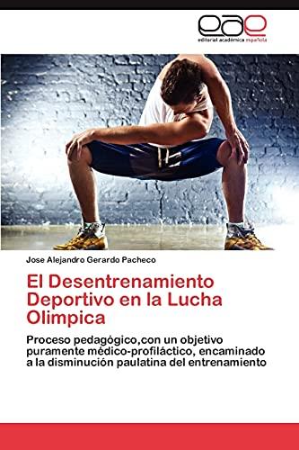 9783659003561: El Desentrenamiento Deportivo En La Lucha Olimpica