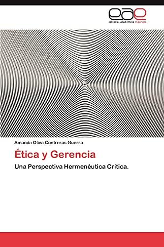 9783659003844: Etica y Gerencia
