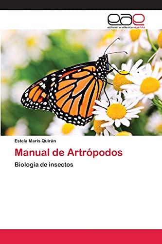 9783659003851: Manual de Artrópodos: Biología de insectos (Spanish Edition)