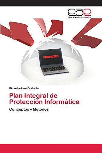 Plan Integral de Protección Informática: Corbella, Ricardo José
