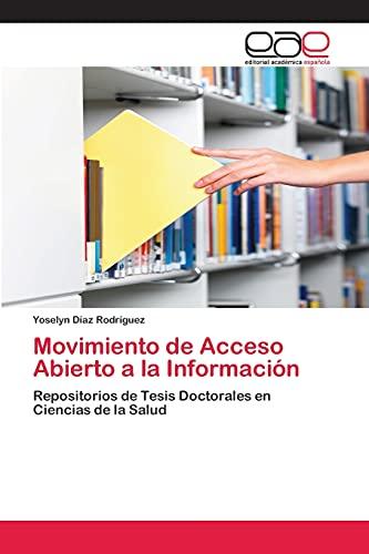 Movimiento de Acceso Abierto a la Informacion: Yoselyn DÃaz RodrÃguez