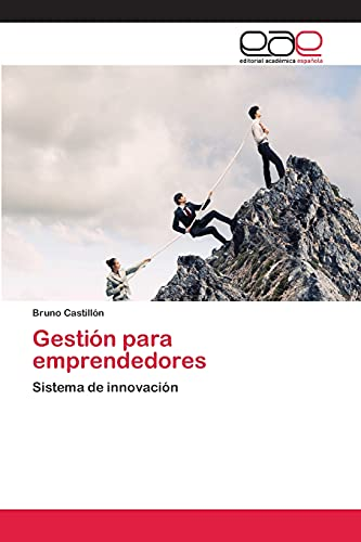 9783659004766: Gestión para emprendedores: Sistema de innovación (Spanish Edition)