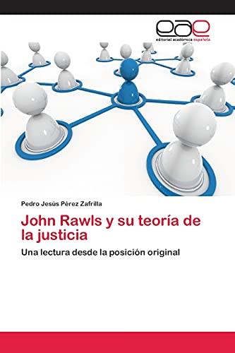 9783659005107: John Rawls y Su Teoria de La Justicia