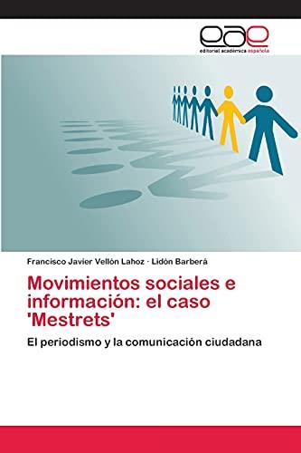 Movimientos sociales e información: el caso 'Mestrets': Vellón Lahoz, Francisco
