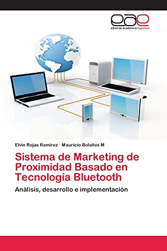 9783659006494: Sistema de Marketing de Proximidad Basado En Tecnologia Bluetooth