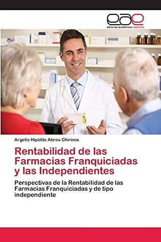 9783659007705: Rentabilidad de Las Farmacias Franquiciadas y Las Independientes