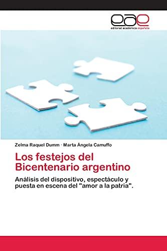 Los Festejos del Bicentenario Argentino: Zelma Raquel Dumm