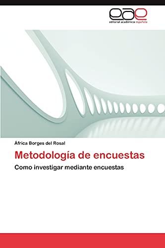 Metodología de encuestas: Como investigar mediante encuestas (Spanish Edition): Ã�frica ...