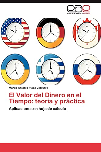 9783659009242: El Valor del Dinero En El Tiempo: Teoria y Practica