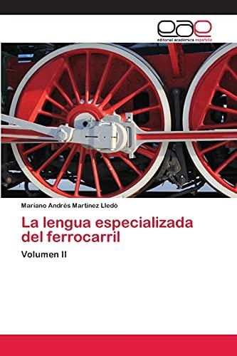 9783659010163: La Lengua Especializada del Ferrocarril