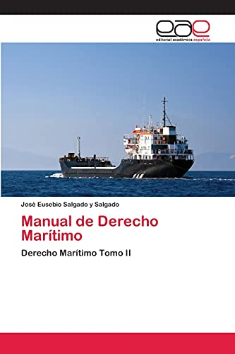 Manual de Derecho Maritimo: Jos Eusebio Salgado