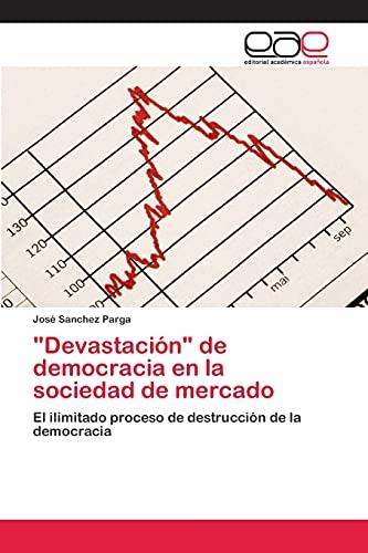 """devastaci N"""" De Democracia En La Sociedad: Sanchez Parga Jose"""