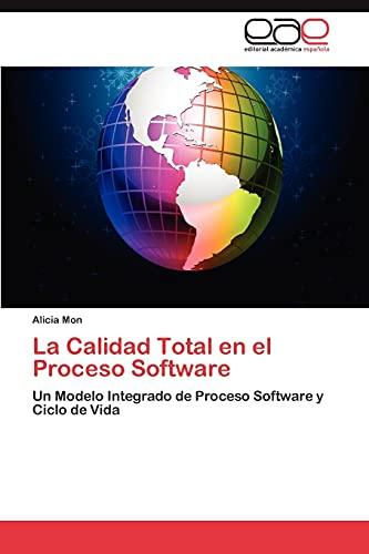 La Calidad Total en el Proceso Software: Alicia Mon