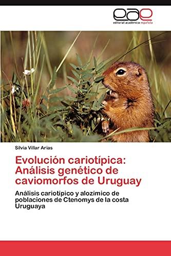 Evolucion Cariotipica: Analisis Genetico de Caviomorfos de Uruguay: Silvia Villar Arias